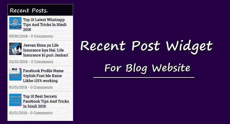 Recent post widget for webstie