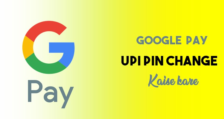 how to add google pay upi pin